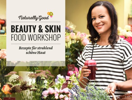 Beauty- & Skin-Food Workshop