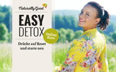 EASY DETOX Online Kurs: Das Reset-Programm für ein strahlendes Ich.