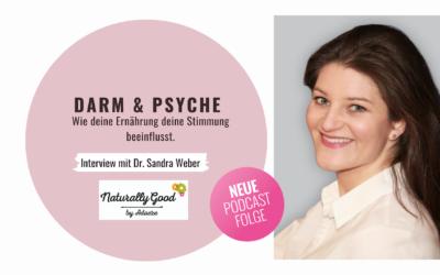 #55 Podcast: Darm & Psyche: Wie deine Ernährung deine Stimmung beeinflusst. Interview mit Dr. Sandra Weber