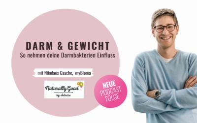 #61 Podcast: So beeinflussen Darmbakterien dein Gewicht. Interview mit Dr. Nikolaus Gasche, myBioma